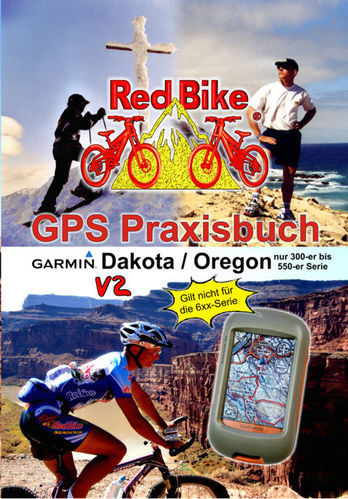 GPS Praxisbuch Garmin Dakota / Oregon V2